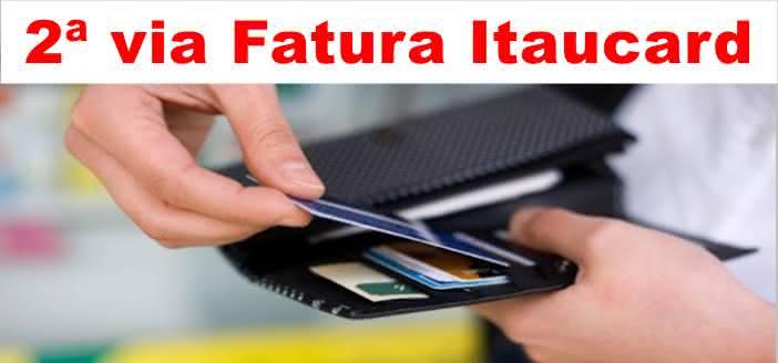 CARTÃO DE CRÉDITO ITAÚ COMO SOLICITAR 2 VIA FATURA ITAU